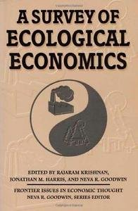 Frontier Issues in Economic Thought: A Survey of Ecological Economics 1...