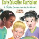 Early Education Curriculum : A Child's Connection to the World by Hilda L....