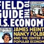 The Ultimate Field Guide to the U. S. Economy : A Compact and Irreverent...
