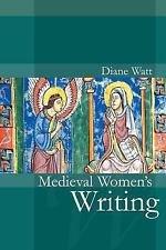 Polity Women and Writing: Medieval Women's Writing 2 by Diane Watt (2007,...