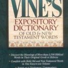 Vine's Expository Dictionary of Old and New Testament Words : Super Value...