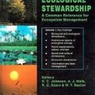 Ecological Stewardship Vol. 1 : A Common Reference for Ecosystem Management...
