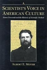 A Scientist's Voice in American Culture : Simon Newcomb and the Rhetoric of...
