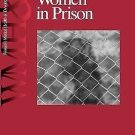 Women's Mental Health and Development Ser.: Counseling Women in Prison Vol. 3...