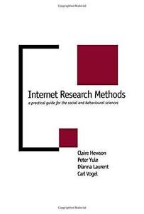 New Technologies for Social Research: Internet Research Methods : A Practical...