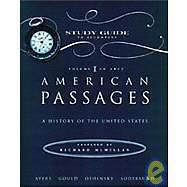 American Passages : A History of the U. S. Vol. 1 by Edward L. Ayers (1999,...