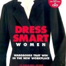 Chic Simple Dress Smart Women : Wardrobes That Win in the New Workplace by...