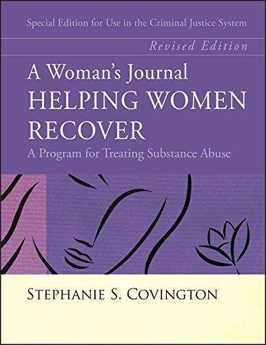 A Woman's Journal - Helping Women Recover : A Program for Treating Substance...