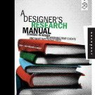 Design Field Guide: A Designer's Research Manual : Succeed in Design by...