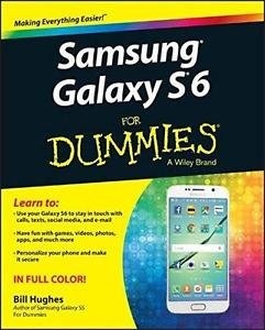 Samsung Galaxy S6 for Dummies® by Bill Hughes (2015, Paperback) : Bill Hughes (2