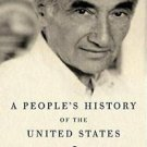 P. S.: A People's History of the United States by Howard Zinn (2010,...