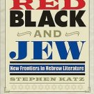 Jewish Life, History, and Culture: Red, Black, and Jew : New Frontiers in...