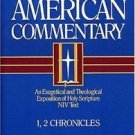 The New American Commentary: The New American Commentary - 1, 2 Chronicles :...
