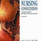 Nursing Consultation : A Framework for Working with Communities by Susan L....