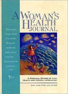 A Woman's Health Journal : A Personal Record of Vital Health and Medical...