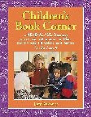 Children's Book Corner : A Read-Aloud Resource with Tips, Techniques, and...