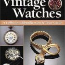 100 Years of Vintage Watches : A Collector's Identification and Price Guide...