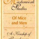 Twayne's Masterwork Studies: Of Mice and Men : A Kinship of Powerlessness No....