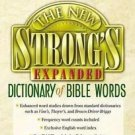The New Strong's Expanded Dictionary of Bible Words by Nelson Reference...