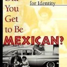 How Did You Get to Be Mexican? : A White/Brown Man's Search for Identity by...