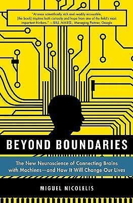 Beyond Boundaries : The New Neuroscience of Connecting Brains with...