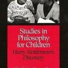 Studies in Philosophy for Children : Harry Stottlemeier's Discovery by Ann...