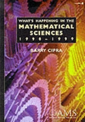 What's Happening in the Mathematical Sciences 1998-1999 4 by Barry Cipra...