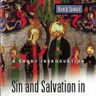 Sin and Salvation in the World Religions : A Short Introduction by Harold...