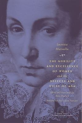The Other Voice in Early Modern Europe: The Nobility and Excellence of Women...