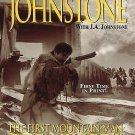 The First Mountain Man: Preacher's Pursuit by William W. Johnstone and J. A....