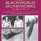 Aviation Pioneers: Lockheed's Blackworld Skunk Works : U2, SR-71 and F-117 a...