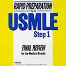 Rapid Preparation for the U. S. MLE Step 1 : Final Review for the Medical...