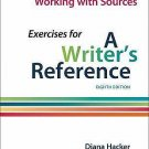 Working with Sources: Exercises for a Writer's Reference by Diana Hacker and...