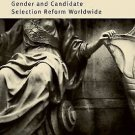 Quotas for Women in Politics : Gender and Candidate Selection Reform...