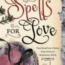 Silver's Spells for Love by Silver RavenWolf