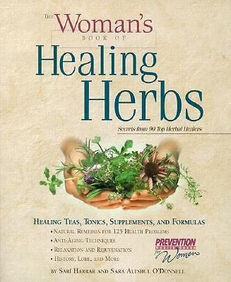 The Woman's Book of Healing Herbs : Healing Teas, Tonics, Supplements, and...