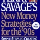 Terry Savage's New Money Strategies for the '90s : Simple Steps to Creating...