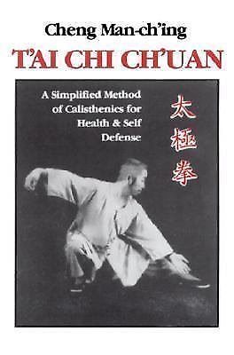 T'ai Chi Ch'uan : A Simplified Method of Calisthenics for Health and...