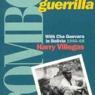Pombo, A Man of Che's Guerrilla : With Che Guevara in Bolivia, 1966-68 by...