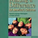 Making a Difference for America's Children by Moore-Brown & Montgomery