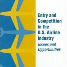 Entry and Competition in the U. S. Airline Industry : Issues and...