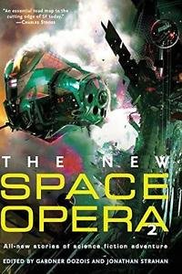 The New Space Opera No. 2 : All-New Stories of Science Fiction Adventure by...