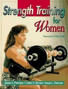 Strength Training for Women by James A. Peterson, Susan L. Peterson and...