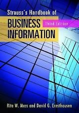 Strauss's Handbook of Business Information : A Guide for Librarians,...