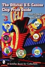 A Schiffer Book for Collectors Ser.: The Official U. S. Casino Chip Price...