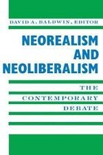 New Directions in World Politics: Neorealism and Neoliberalism : The...