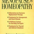 Menopause and Homeopathy : A Guide for Women in Midlife by Ifeoma Ikenze...