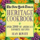 New York Times Heritage Cookbook : Over 2,000 of America's Favorite Recipes...