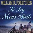 George Washington: To Try Men's Souls : A Novel of George Washington and the...