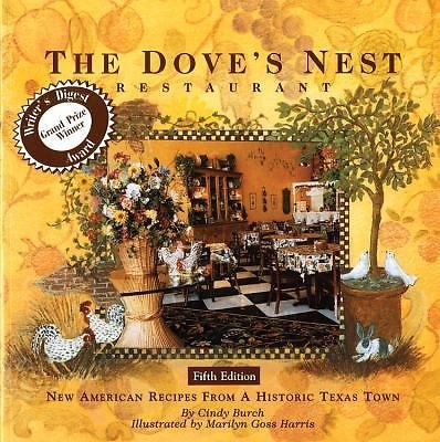 The Dove's Nest Restaurant (Cookbook) : New American Recipes from a Historic...